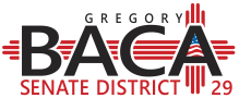 Greg A Baca for NM Senate